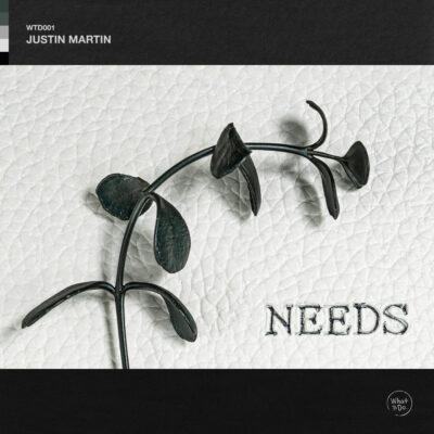 Justin Martin Needs Single Art